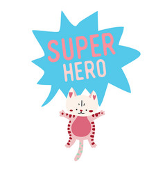Cartoon cat with banner saying super hero vector