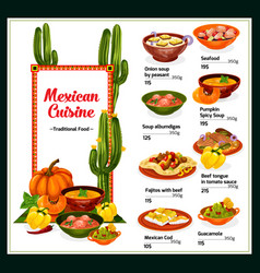 Mexican cuisine menu with dishes of mexico vector