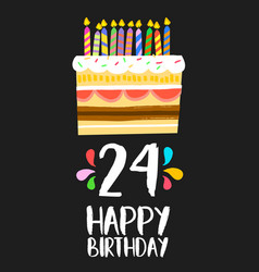 happy birthday card 24 twenty four year cake vector image