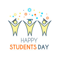 happy students day learning graduate vector image