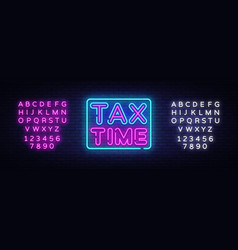 tax time neon text design template tax vector image