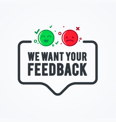 We want your feedback badge with emoticon vector