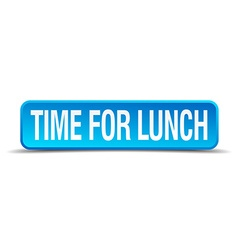 time for lunch blue 3d realistic square isolated vector image
