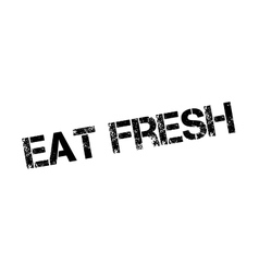 Eat Fresh rubber stamp vector