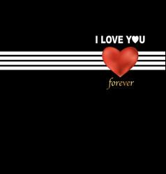 i love you forever fashion slogan print vector image