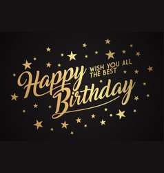 luxury letter happy birthday to you vector image