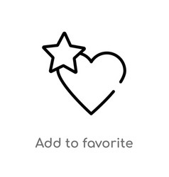 Outline add to favorite icon isolated black vector