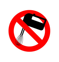 stop mixer kitchen utensils do not beat red vector image