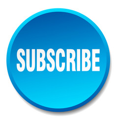 Subscribe blue round flat isolated push button vector