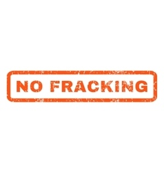 No Fracking Rubber Stamp vector image