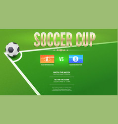 Soccer cup european football design for flyer vector
