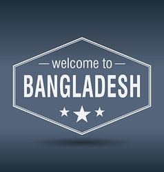 Welcome to Bangladesh hexagonal white vintage vector
