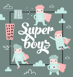 Childish design with boy super hero vector