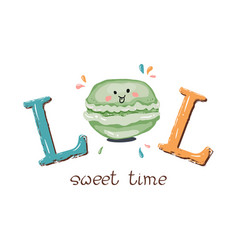 Lol- laugh out loud slogan with cute macaroon vector