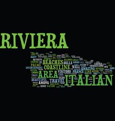 The beautiful italian riviera text background vector