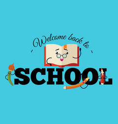 welcome back to school poster colorful education vector image