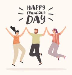 Happy friendship day card friendships celebration vector