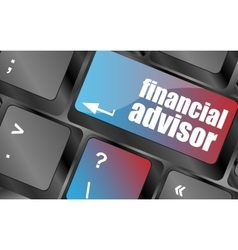 keyboard key with financial advisor button vector image