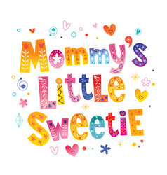 mommys little sweetie vector image