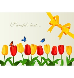 Greeting card with spring tulips and yelow bow vector image vector image
