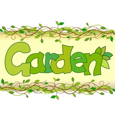 beautiful image of the word garden vector image