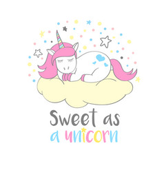 Cute unicorn with lettering sweet as a unicorn vector