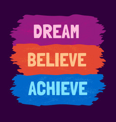 Motivational quote about dream vector