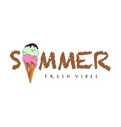 typography summer slogan with ice cream vector image