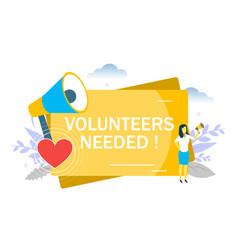 volunteers needed flat style design vector image