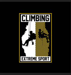 Climbing adventure extreme sport vintage vector