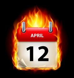 Twelfth april in calendar burning icon on black vector