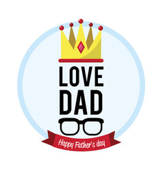 beauty card of father day with ribbon and vector image