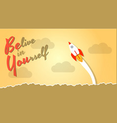 Belive in yourself - dare to be yourself take vector