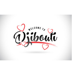 Djibouti welcome to word text with handwritten vector