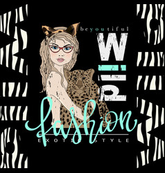fashion slogan print with girl and leopard vector image