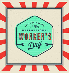 labor day badge international workers day vector image