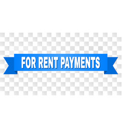 blue tape with for rent payments caption vector image