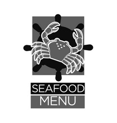 seafood menu black and white emblem with crab vector image vector image