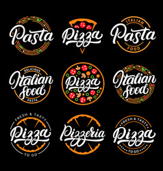 set of pizza pasta pizzeria and italian food vector image