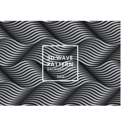 Abstract pattern black and white 3d wave or vector