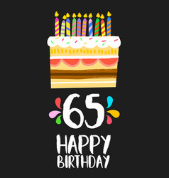 happy birthday card 65 sixty five year cake vector image