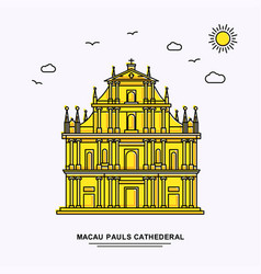 macau pauls cathederal monument poster template vector image