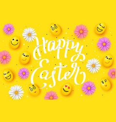 happy easter with faces eggs colorful chamomile vector image vector image