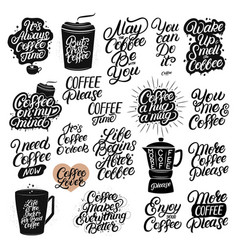 Set of hand drawn lettering coffee quotes vector