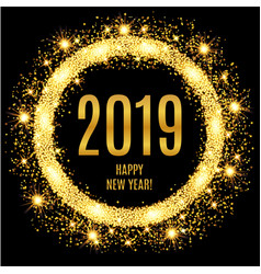 2019 happy new year glowing gold background vector image