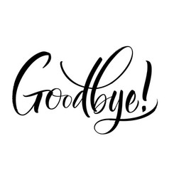 goodbye lettering vector image