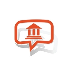 Museum message sticker orange vector