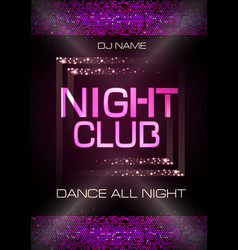 neon sign night club disco party poster vector image