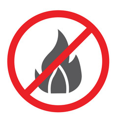 No fire glyph icon prohibited and warning no vector