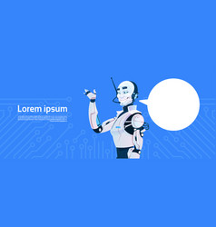 modern robot with chat bubble futuristic vector image